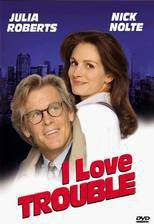 Movie I Love Trouble