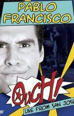 Movie Pablo Francisco: Ouch! Live from San Jose