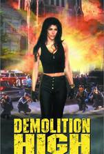 Movie Demolition High