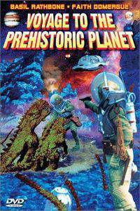 Voyage to the Prehistoric Planet