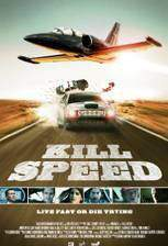 Movie Kill Speed