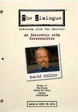Movie The Dialogue: An Interview with Screenwriter David Seltzer