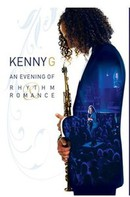 Kenny G: An Evening of Rhythm and Romance