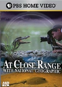 At Close Range with National Geographic