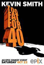 Movie Kevin Smith: Too Fat for 40!