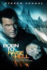 Movie Born to Raise Hell