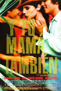 And Your Mother Too (Y Tu Mama Tambien)