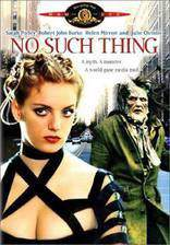 Movie No Such Thing