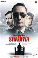 Shaurya: It Takes Courage to Make Right... Right