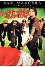 Movie Bam Margera Presents: Where the #$&% Is Santa?