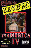 Banned! In America IV