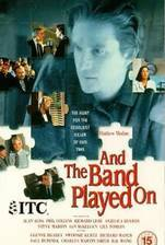 Movie And the Band Played On