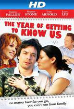 Movie The Year of Getting to Know Us