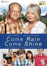 Movie Come Rain Come Shine