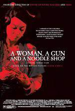 Movie A Woman, a Gun and a Noodle Shop