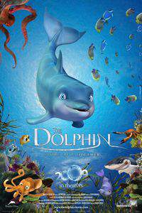 The Dolphin: Story of a Dreamer