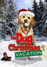 Movie The Dog Who Saved Christmas Vacation
