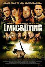 Movie Living & Dying