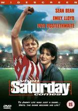 Movie When Saturday Comes