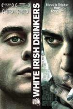 Movie White Irish Drinkers
