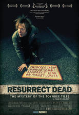 Movie Resurrect Dead: The Mystery of the Toynbee Tiles