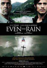 Movie Even the Rain